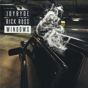 Joyryde: WINDOWS FT. RICK RO$$