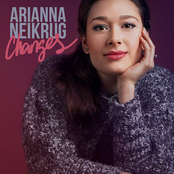 Arianna Neikrug: Changes