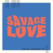 Savage Love (Laxed - Siren Beat) [BTS Remix] - Single