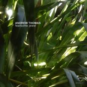 Andrew Thomas: Fearsome Jewel