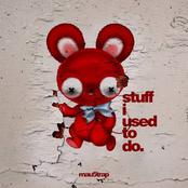 stuff i used to do