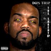 Don Trip: The Threat
