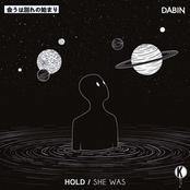 Dabin: Hold / She Was