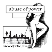 Abuse Of Power: View of the Few