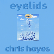 Chris Hayes: Eyelids
