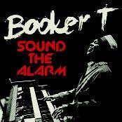 Booker T. Jones - Sound The Alarm Artwork