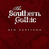 The Southern Gothic: New Hometown