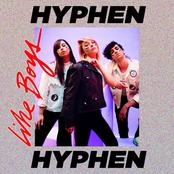 Hyphen Hyphen: Like Boys