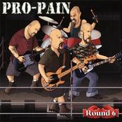Pro-Pain: Round 6