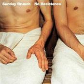 Sunday Brunch: No Resistance
