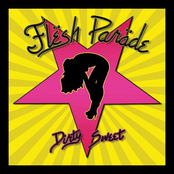 Flesh Parade: Dirty Sweet