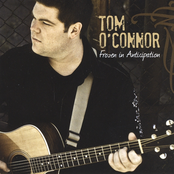 Tom O'Connor: Frozen in Anticipation