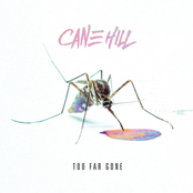 Cane Hill: Too Far Gone