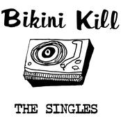 Bikini Kill: The Singles