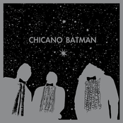 Chicano Batman: Chicano Batman