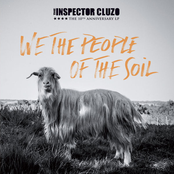 Inspector Cluzo: We The People Of The Soil