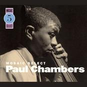 Mosaic Select 5: Paul Chambers