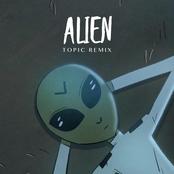 Alien (Topic Remix)