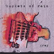 Buckets of Rain: Grey