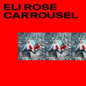 Eli Rose: Carrousel