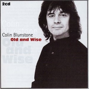 Colin Blunstone - Old And Wise (Disc 1)