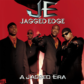 Jagged Edge: A JAGGED ERA