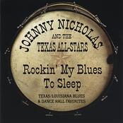 Johnny Nicholas: Rockin' My Blues To Sleep