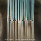 Good Morning (feat. Pusha T, Swizz Beatz & Killer Mike) - Single