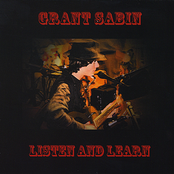 Grant Sabin: Listen and Learn