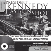Dan Rather: President Kennedy Has Been Shot