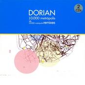 Dorian: 10.000 Metrópolis Remixes