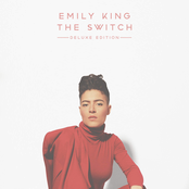 Emily King: The Switch (Deluxe Edition)