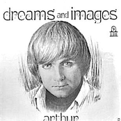 Arthur: Dreams And Images