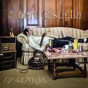 Albert Castiglia: Up All Night