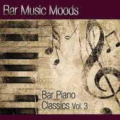 Bar Music Moods - Bar Piano Classics Vol. 3