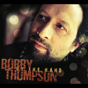Bobby Thompson: By The Hand