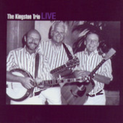 Kingston Trio: The Kingston Trio Live
