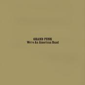 We're An American Band (Remastered / Bonus Track)