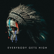 Everybody Gets High