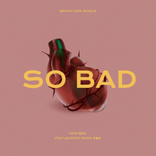So Bad (feat. 王嘉爾)