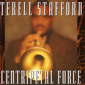 Terell Stafford Quintet: Centripetal Force