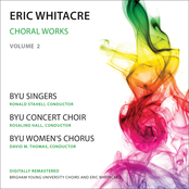Eric Whitacre: Whitacre: Choral Works, Vol. 2