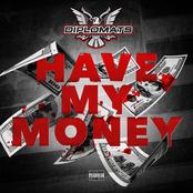 Have My Money - Single