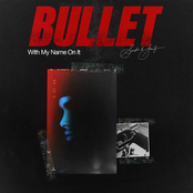 Bullet With My Name On It
