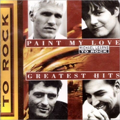 Paint My Love/Greatest Hits