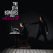 Album cover of Love, Hate And Then There's You, by The Von Bondies