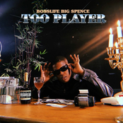 Bosslife Big Spence: Too Player