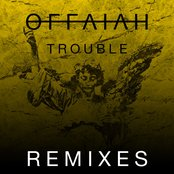 Trouble - Club Mix by Offaiah