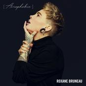 Roxane Bruneau: Acrophobie