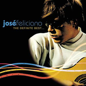 Jose Feliciano: The Definite Best